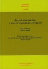 Okładka książki Języki słowiańskie w ujęciu socjolingwistycznym. Prace przygotowane na XV Międzynarodowy Kongres Slawistów Mińsk 2013