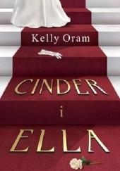 Okładka książki Cinder i Ella Kelly Oram