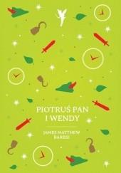 Okładka książki Piotruś Pan i Wendy J.M. Barrie