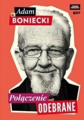 Okładka książki Połączenie odebrane Adam Boniecki