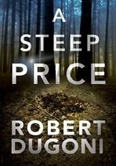 Okładka książki A Steep Price Robert Dugoni