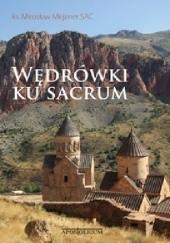 Okładka książki Wędrówki ku sacrum ks. Mirosław Mejzner SAC