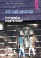 Okładka książki Azyl nad Porońce. Powojenne losy rodziny Kruschów