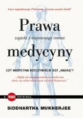 Okładka książki Prawa medycyny. Zapiski z niepewnego terenu Siddhartha Mukherjee