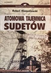 Okładka książki Atomowa tajemnica Sudetów