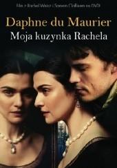 Okładka książki Moja kuzynka Rachela Daphne du Maurier