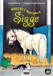 Okładka książki Wszyscy kochają Sigge Lin Hallberg