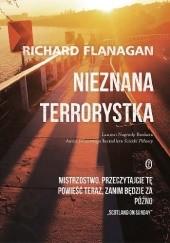 Okładka książki Nieznana terrorystka Richard Flanagan