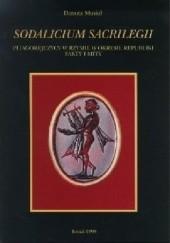 Okładka książki Sodalicium sacrilegii. Pitagorejczycy w Rzymie w okresie republiki - fakty i mity Danuta Musiał