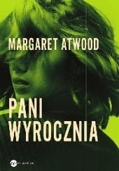 Okładka książki Pani Wyrocznia Margaret Atwood