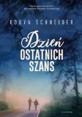 Okładka książki Dzień ostatnich szans Robyn Schneider