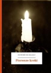 Okładka książki Pierwsze kroki Honoré de Balzac