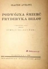 Okładka książki Podwójna śmierć Fryderyka Belot Claude Aveline