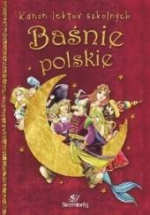 Okładka książki Baśnie polskie Tamara Michałowska