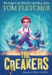 Okładka książki The Creakers Tom Fletcher