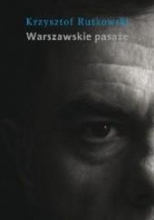 Okładka książki Warszawskie pasaże Krzysztof Rutkowski