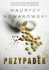 Okładka książki Przypadek Maurycy Nowakowski