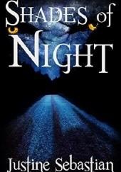 Okładka książki Shades of Night Justine Sebastian