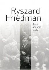 Okładka książki Jeden spośród wielu Ryszard Friedman