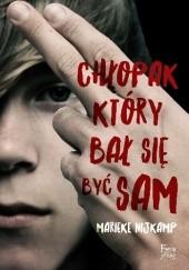 Okładka książki Chłopak, który bał się być sam Marieke Nijkamp