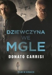 Okładka książki Dziewczyna we mgle Donato Carrisi