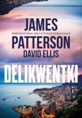 Okładka książki Delikwentki James Patterson,David Ellis