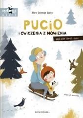 Okładka książki Pucio i ćwiczenia z mówienia, czyli nowe słowa i zdania Marta Galewska-Kustra,Joanna Kłos