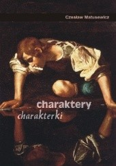 Okładka książki Charaktery, charakterki Czesław Matusewicz
