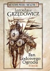 Okładka książki Pan Lodowego Ogrodu t. 3