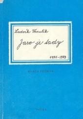 Okładka książki Jaro je tady: 1981-1987 Ludvík Vaculík