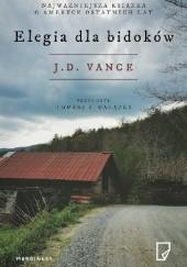 Okładka książki Elegia dla bidoków J. D. Vance