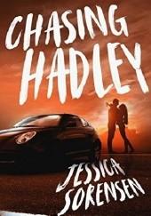 Okładka książki Chasing Hadley Jessica Sorensen