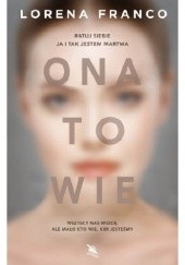 Okładka książki Ona to wie Lorena Franco