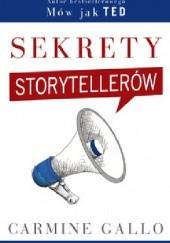 Okładka książki Sekrety storytellerów Carmine Gallo