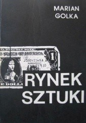 Okładka książki Rynek Sztuki Marian Golka