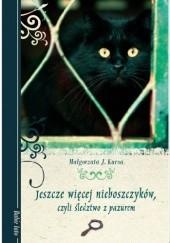 Okładka książki Jeszcze więcej nieboszczyków, czyli śledztwo z pazurem Małgorzata J. Kursa