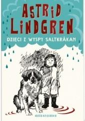 Okładka książki Dzieci z wyspy Saltkråkan Astrid Lindgren