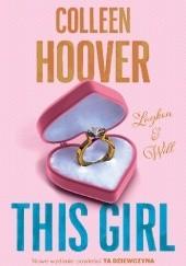 Okładka książki This Girl Colleen Hoover