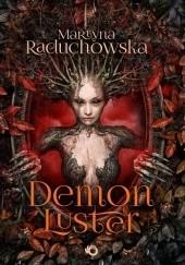 Okładka książki Demon Luster Martyna Raduchowska