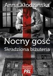 Okładka książki Nocny gość. Skradziona biżuteria Anna Kłodzińska