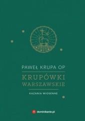 Okładka książki Krupówki warszawskie. Kazania wiosenne Paweł Krupa OP