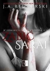 Okładka książki Zabić Sarai J.A. Redmerski