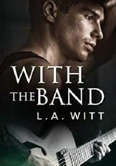 Okładka książki With the Band L.A. Witt