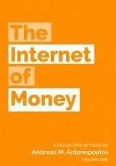 Okładka książki The Internet of Money Andreas Antonopoulos