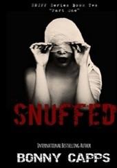 Okładka książki Snuffed. Part One Bonny Capps