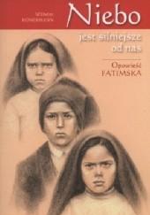 Okładka książki Niebo mocniejsze od nas. Opowieść fatimska Wilhelm Hunerman