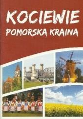 Okładka książki Kociewie - Pomorska Kraina Michał Kargul