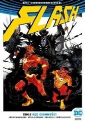 Okładka książki Flash: Pęd ciemności Joshua Williamson,Davide Gianfelice,Neil Googe,Ivan Plascencia
