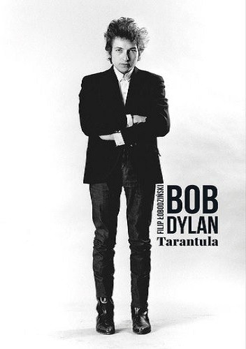 Okładka książki Tarantula Bob Dylan