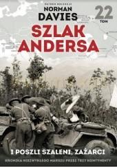 Okładka książki I poszli szaleni, zażarci Maciej Rosalak